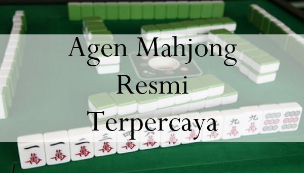 Agen Mahjong Resmi Terpercaya Sangat Menguntungkan Dengan Lisensi Resmi!