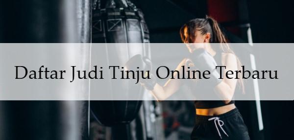Daftar Judi Tinju Online Terbaru