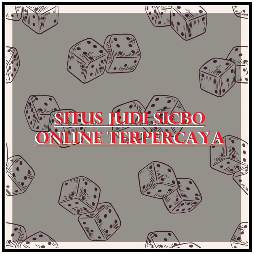 Situs Judi Sicbo Online Terpercaya